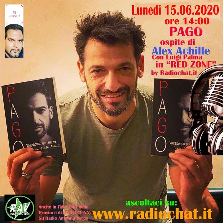 "Pago - Ospite di Alex Achille in ""RED ZONE"" by Radiochat.it"