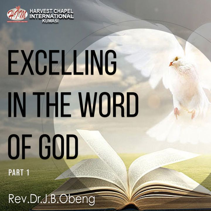 Excelling in the Word - Part 1