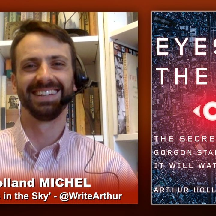 Triangulation 404: Arthur Holland Michel: Eyes in the Sky