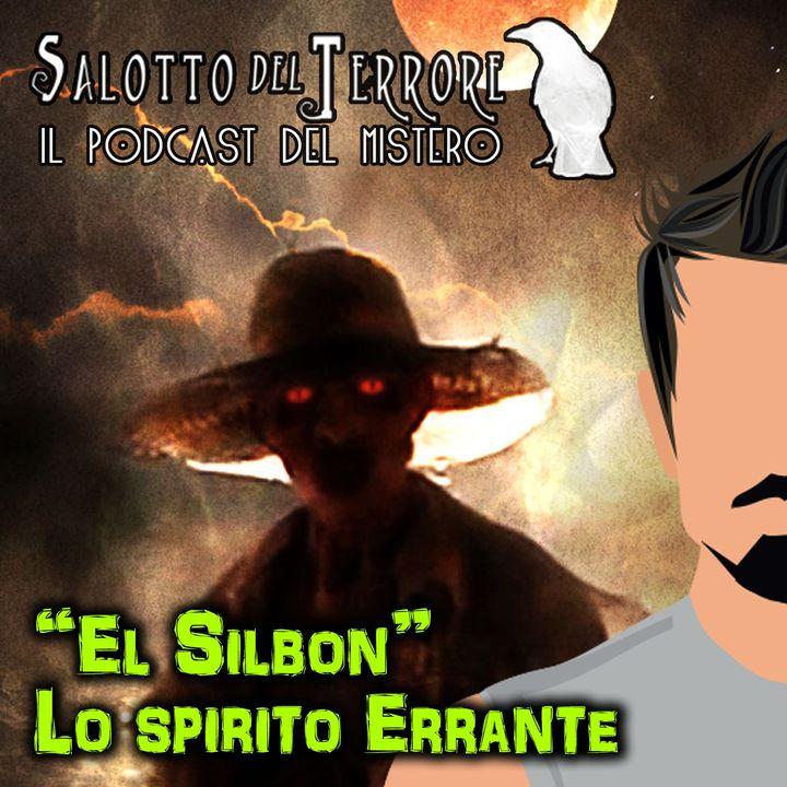 19 - El Silbon, lo spirito errante