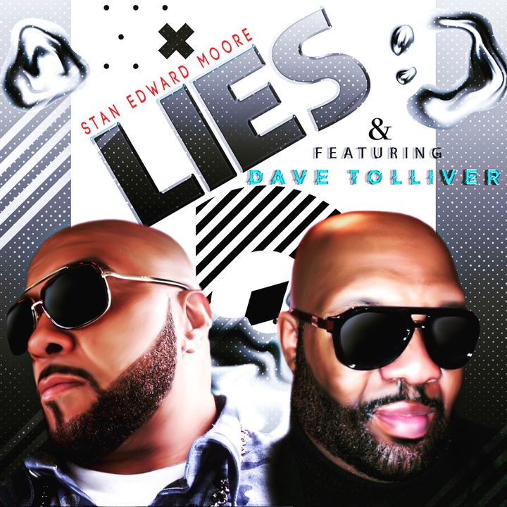 International Recording Artists Stan Edward Moore & David Tolliver Stop By To Introduce Their New Collaboration- LIES
