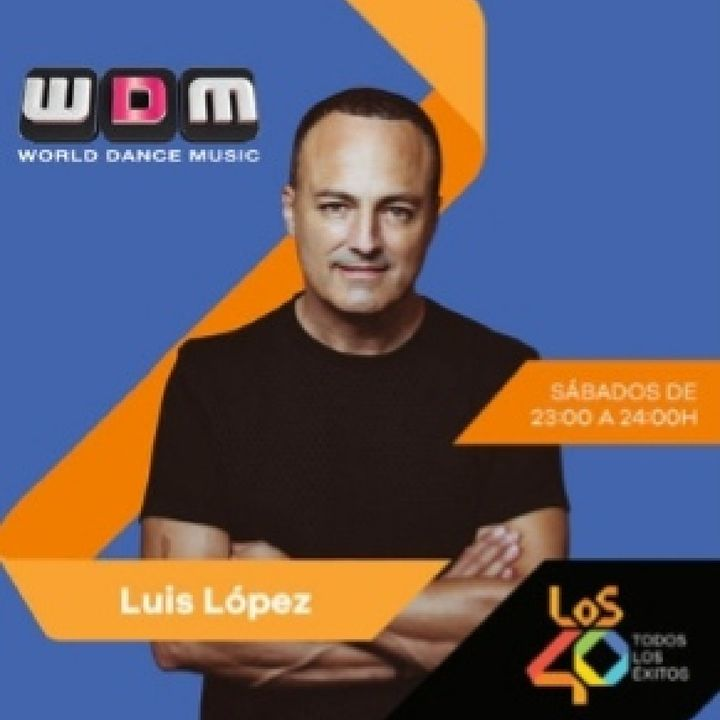 Los 40 World Dance Music Con Luís López