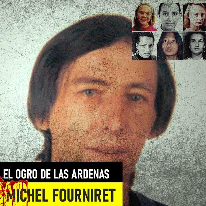Michel Fourniret - El Ogro De Las Ardenas