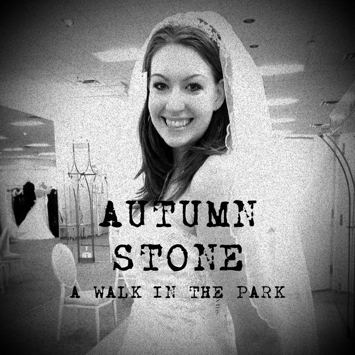 E6 Autumn Stone - A WALK IN THE PARK