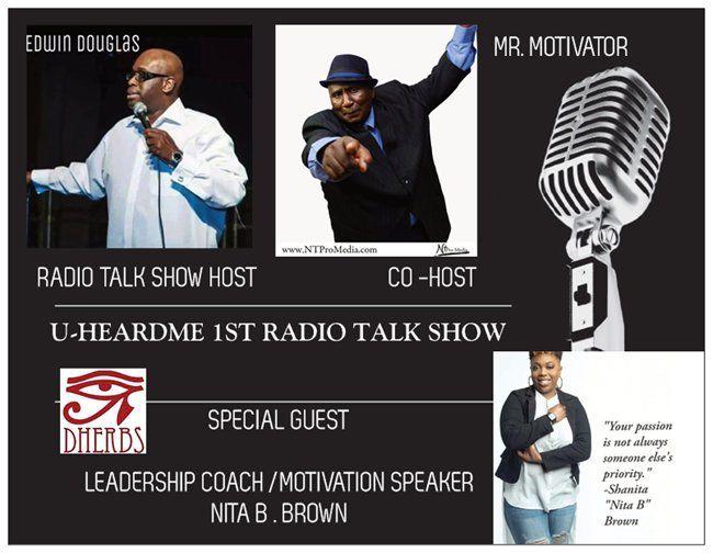 Uheardme1st RADIO TALK SHOW - LEADERSHIP COACH /SPEAKER NITA B .BROWN