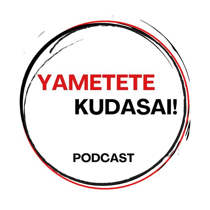 YaMétete Kudasai! Podcast friki