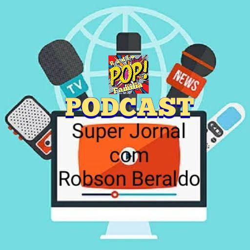 Episódio 6 - Notícias Urgentes Taubaté, Vale do Paraíba SP e Brasil - Super Jornal - Rádio Pop Família