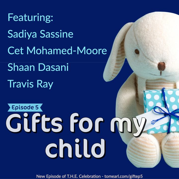 Gifts for My Child Episode 5
