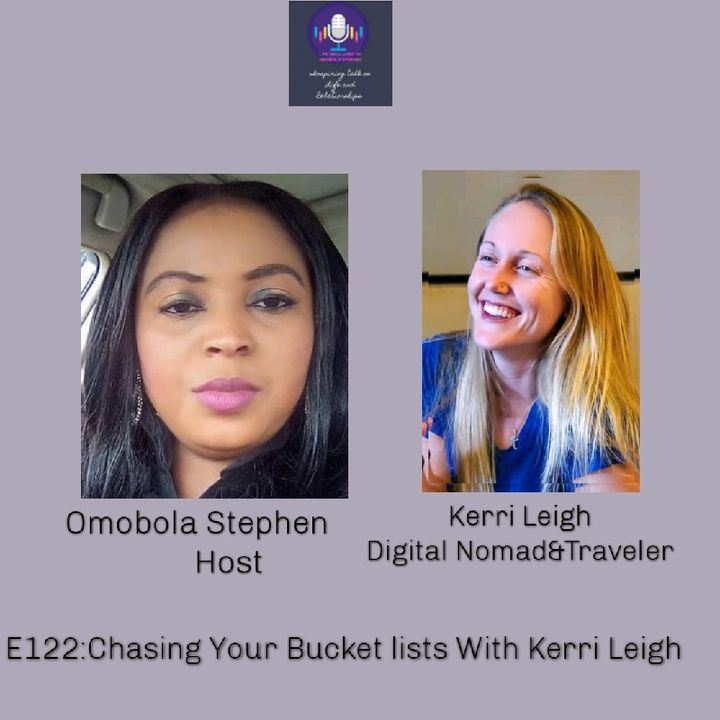 E122: Chasing Your Bucket Lists With Kerri Leigh