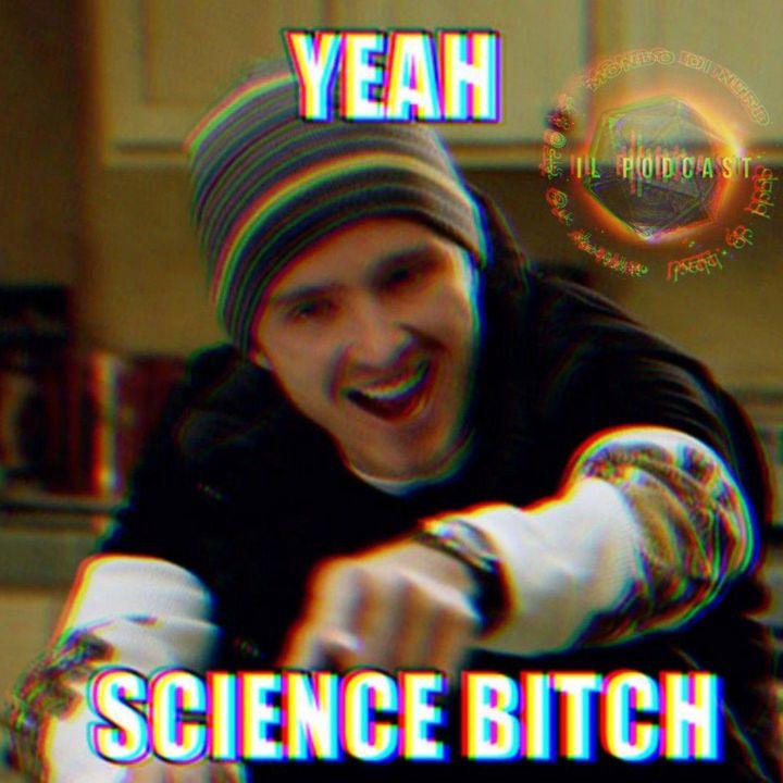 ep. 22 - Un giorno in clausura: Science, bitch! (con Gloria Schiaffino)
