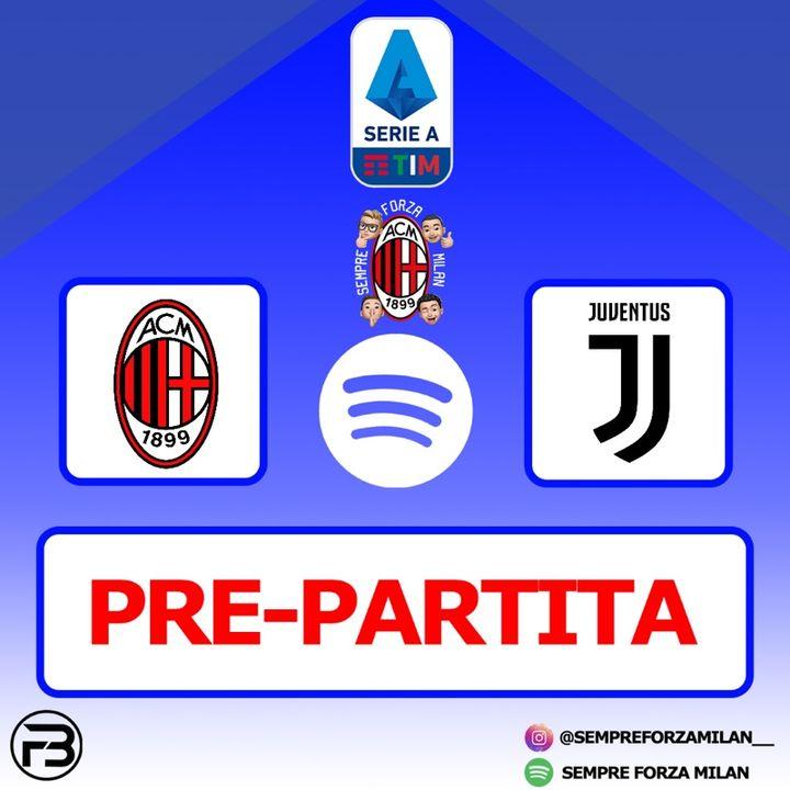 PRE PARTITA | MILAN-JUVE