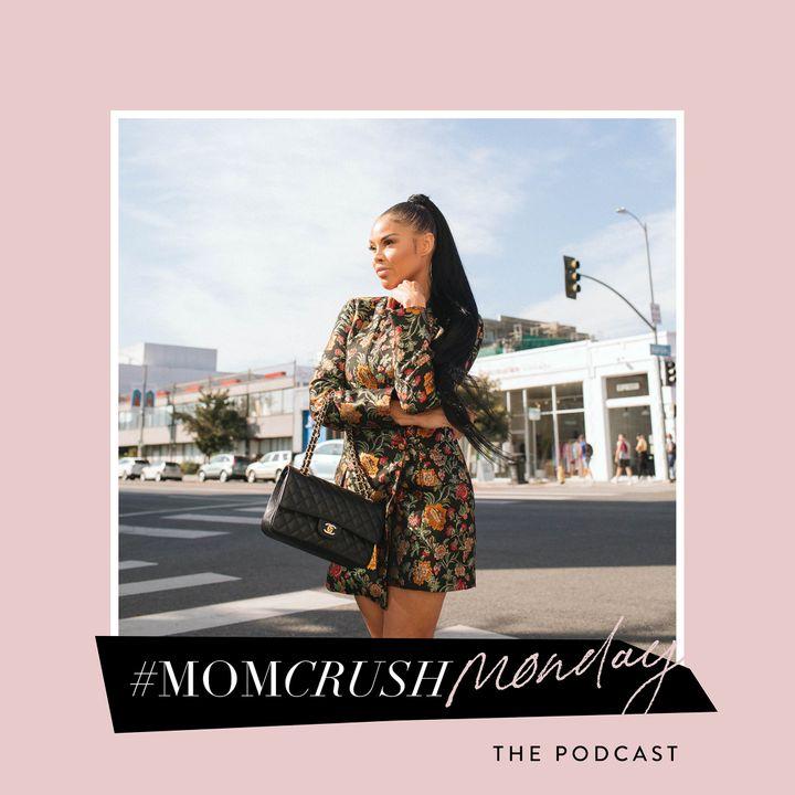 Mom Crush Monday Podcast
