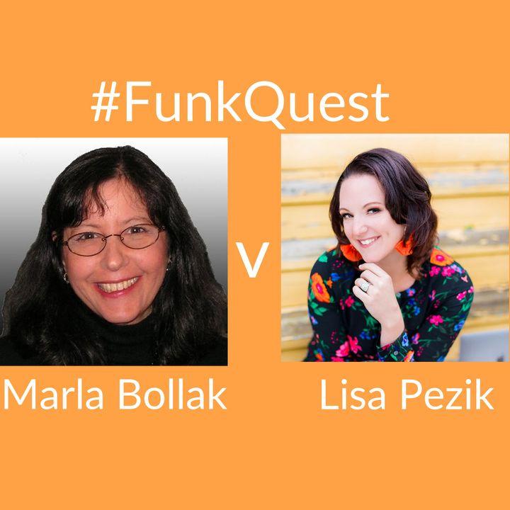 FunkQuest - Season 2 - Episode 12 - Marla Bollak v Lisa Pezik