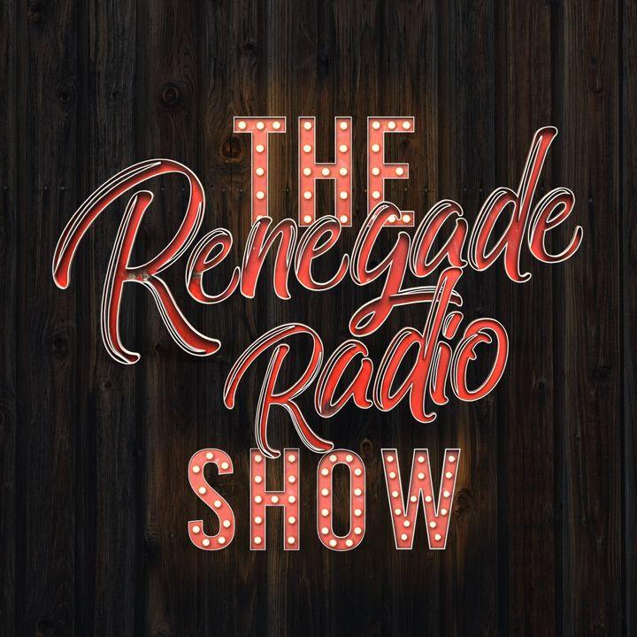 The Renegade Radio Show