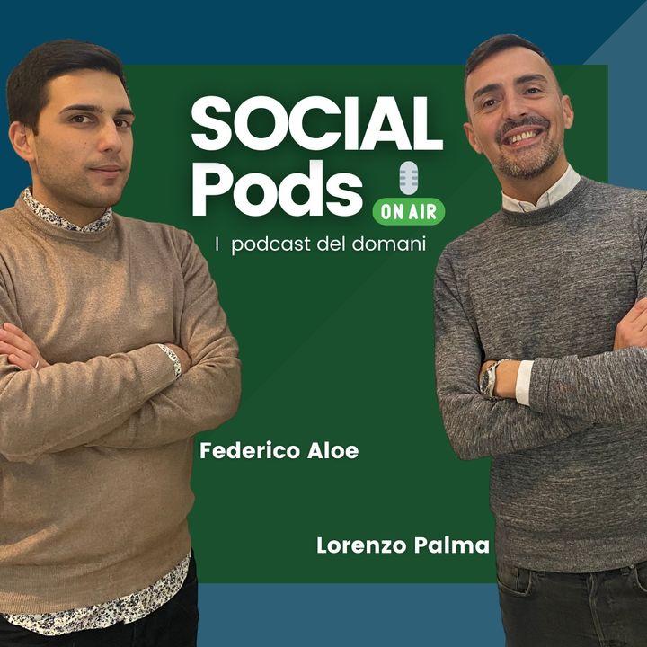 SOCIAL Pods - Ep7 - 30 Marzo 2021