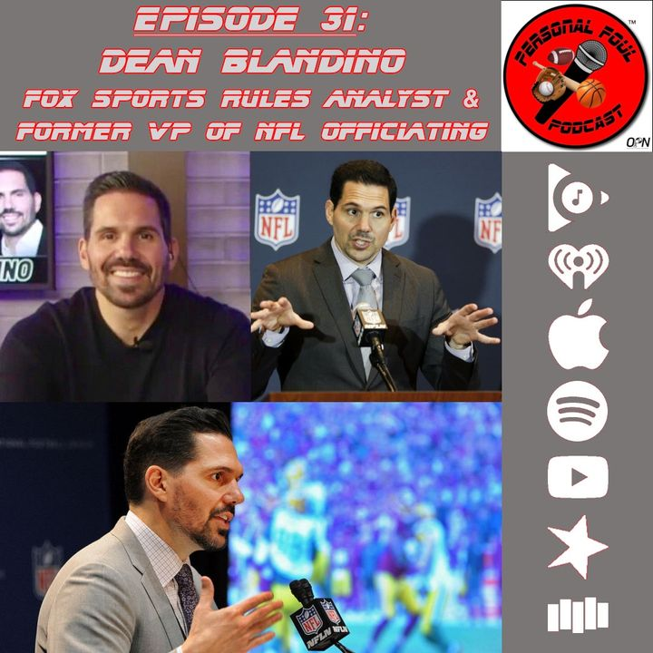 31. Dean Blandino, Fox Sports Rules Analyst & former VP of NFL Officiating