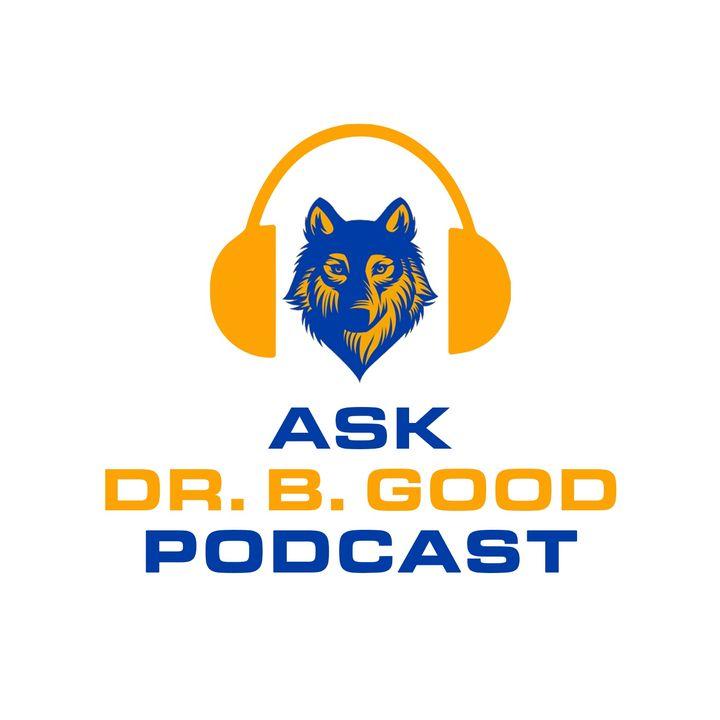 Ask Dr. B. Good