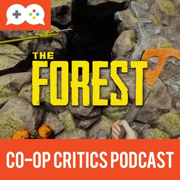 Co-Op Critics 028--The Forest