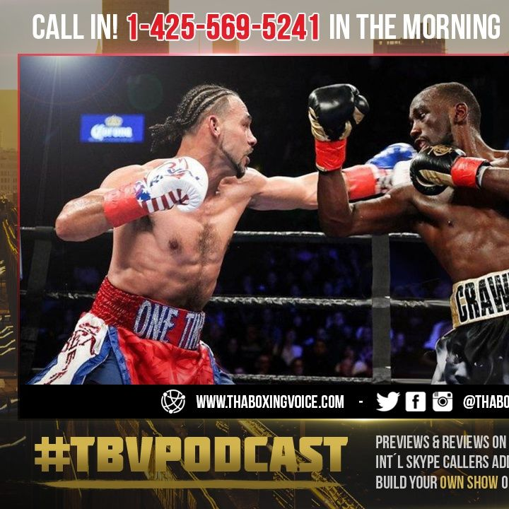 "☎️Terence Crawford vs Keith Thurman: Yes Please🙏🏽""Send The Contract""😱"