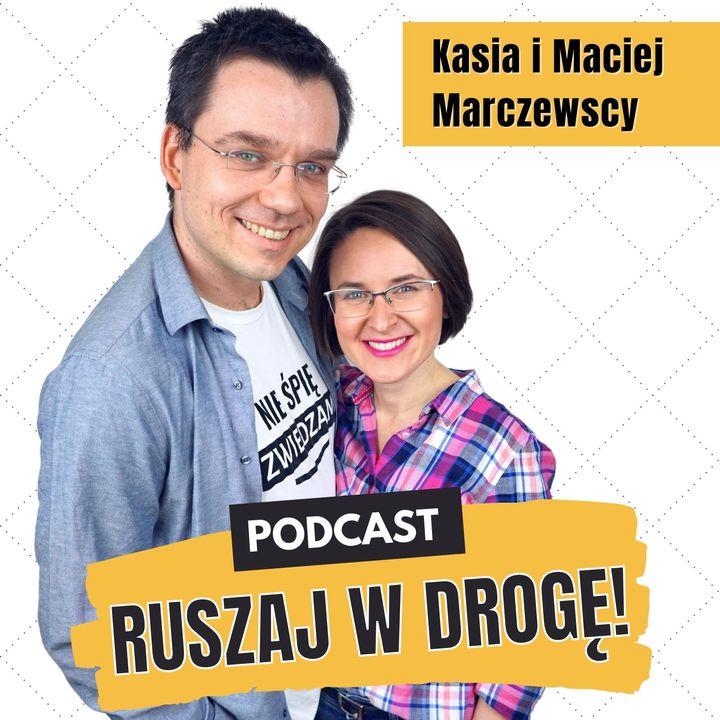 Podcast Ruszaj w drogę! (Turystyka | Podróże po Polsce | Życie z pasją)