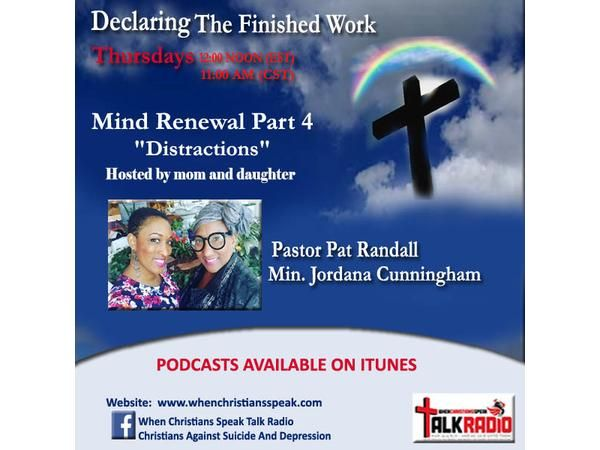 """MIND RENEWAL Pt 4: DISTRACTIONS"" - Co-Host Jordana Cunningham, DTFW Replay"