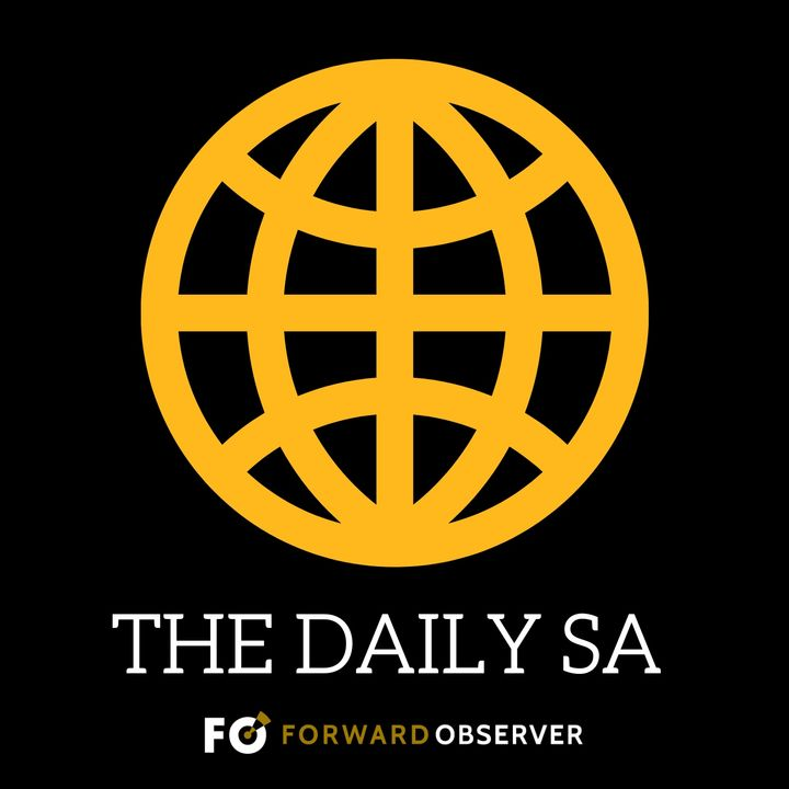 The Daily SA from Forward Observer