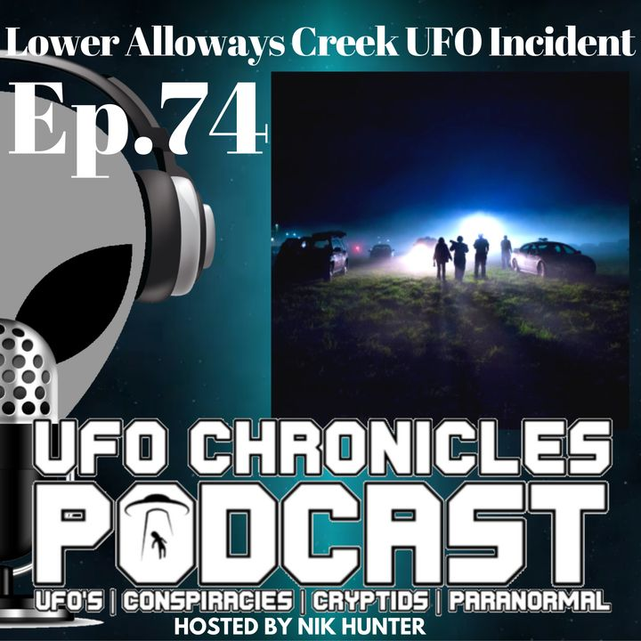 Ep.74 Lower Alloways Creek UFO Incident