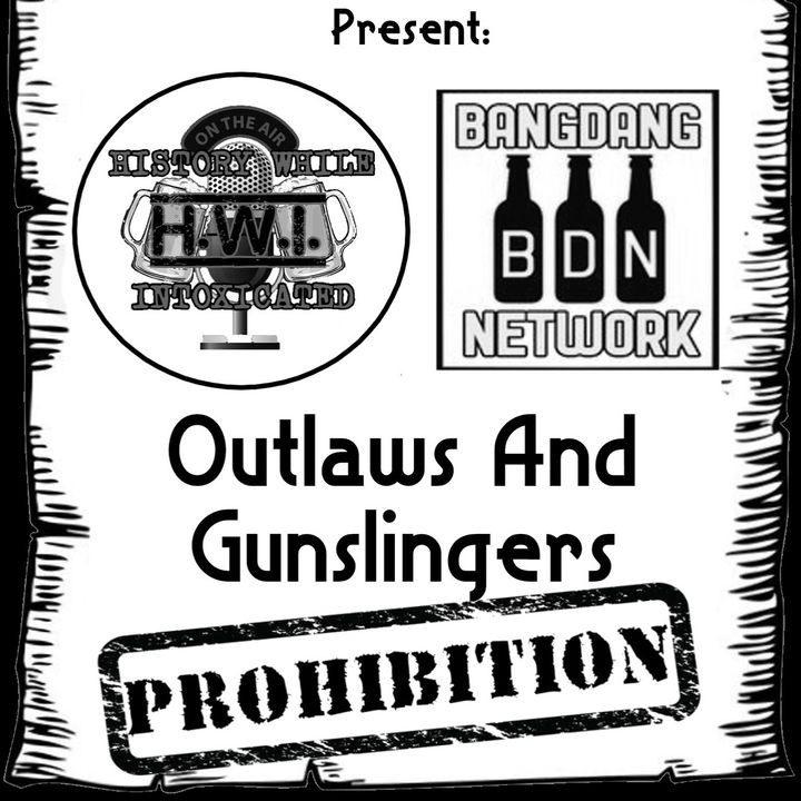 Ep. 265: Outlaws & Gunslingers: Prohibition | George Remus