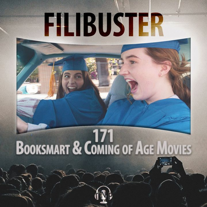 171 - Booksmart & Coming of Age Movies