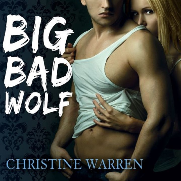 Big Bad Wolf by Christine Warren ch2
