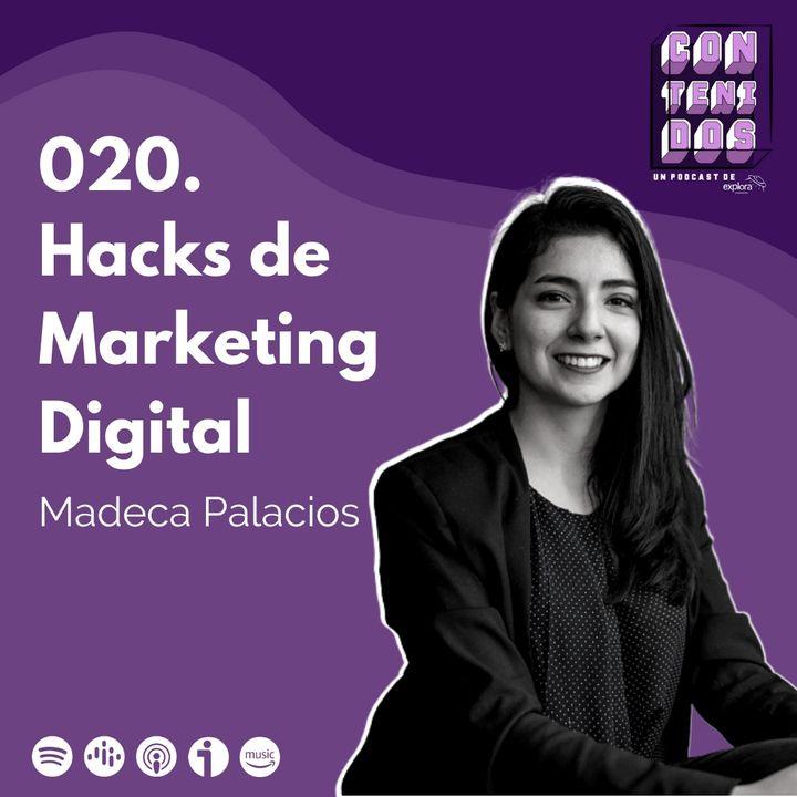 020. Los mejores hacks de Marketing Digital | Madeca Palacios