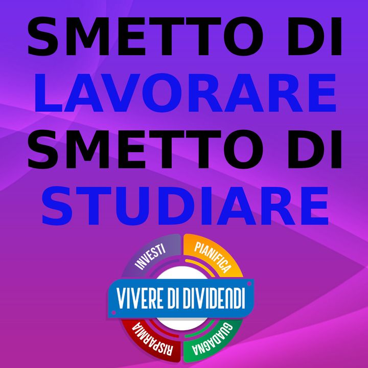 SMETTO DI LAVORARE - SMETTO DI STUDIARE - GENI O FOLLI_ con @Pietro Michelangeli