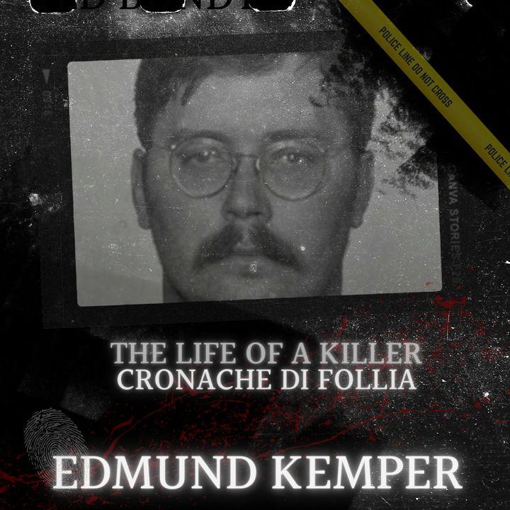 Edmund Kemper, il gigante assassino