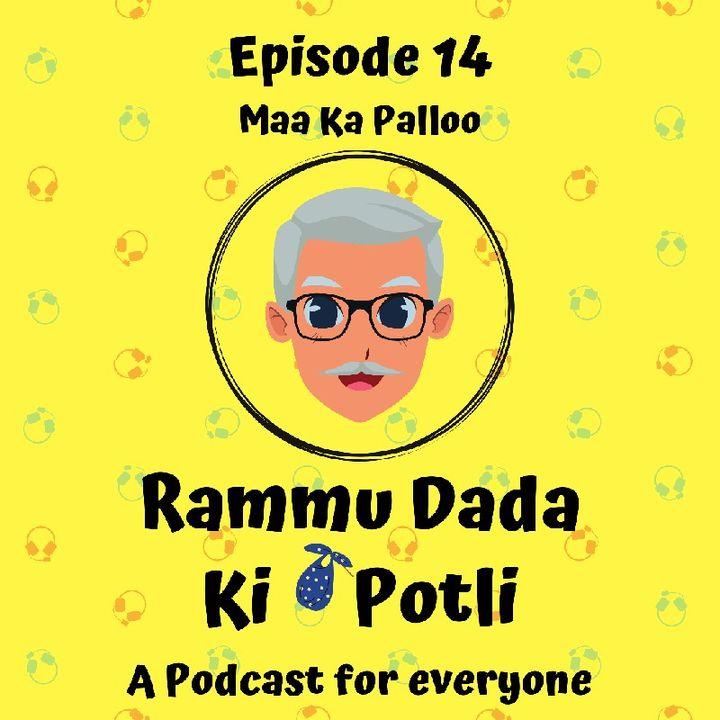 Episode 14 - Maa Ka Palloo