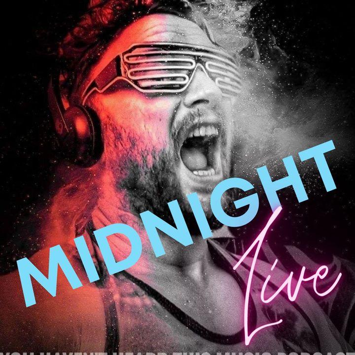 Midnight Live!! 01/09/21