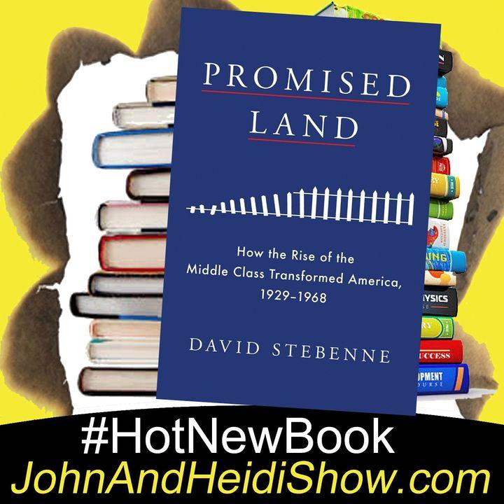 09-25-20-John And Heidi Show-DavidStebenne-PromisedLand