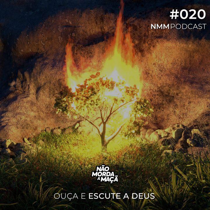 #20 - Ouça e escute a Deus