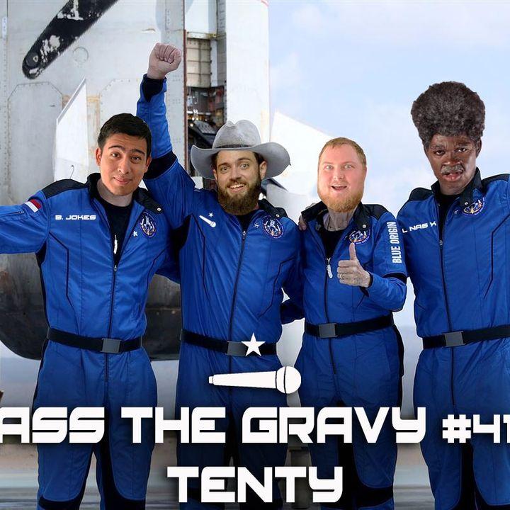 Pass The Gravy #418: Tenty