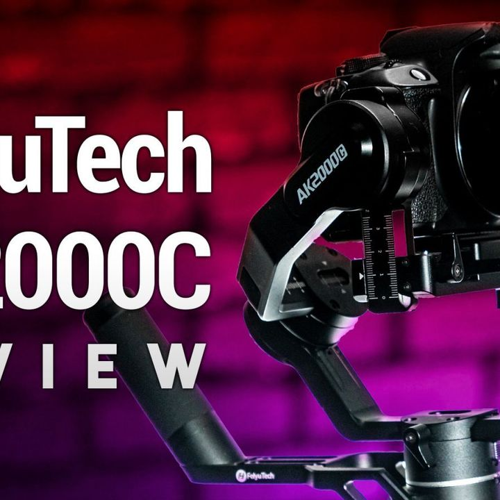 FeiyuTech AK2000C Review - Affordable Gimbal for DSLR and Mirrorless Cameras