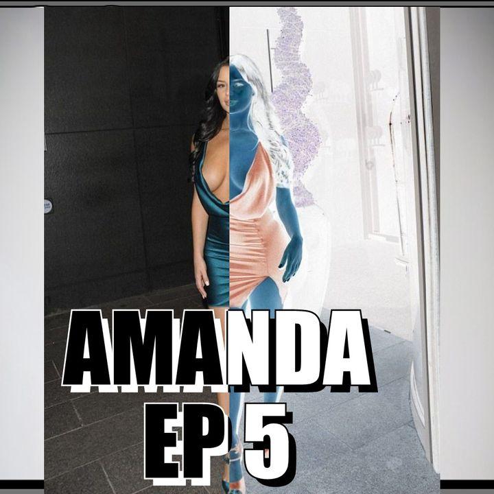 99 Problems   EP 5 AMAZING AMANDA