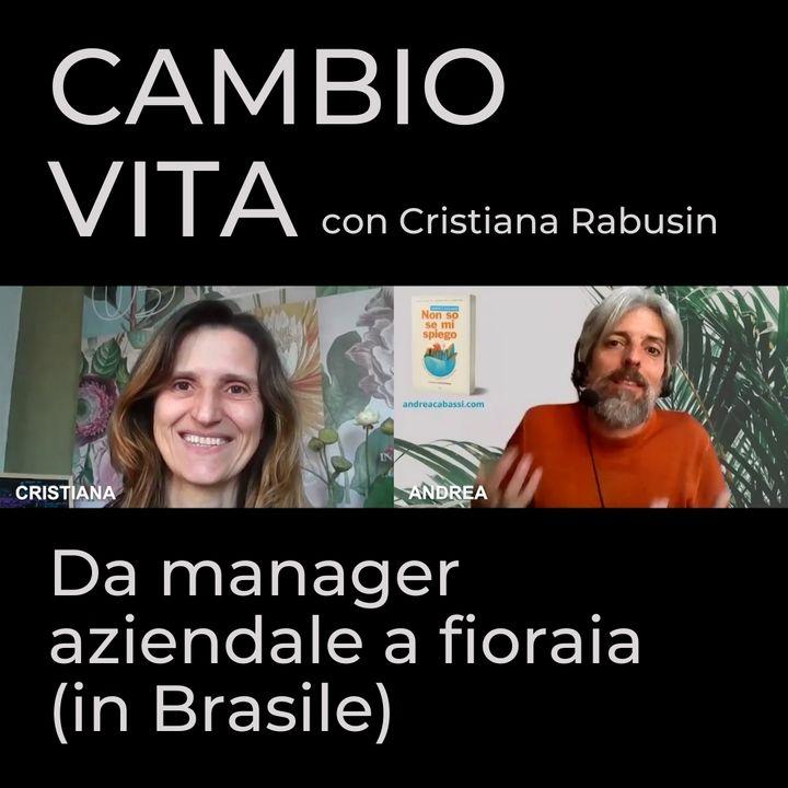 Cristiana, da manager a fioraia (in Brasile)