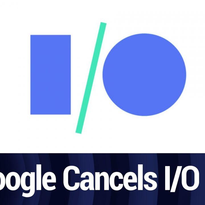 Google cancels I/O. Is WWDC next? | TWiT Bits