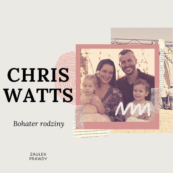 Bohater rodziny - CHRIS WATTS