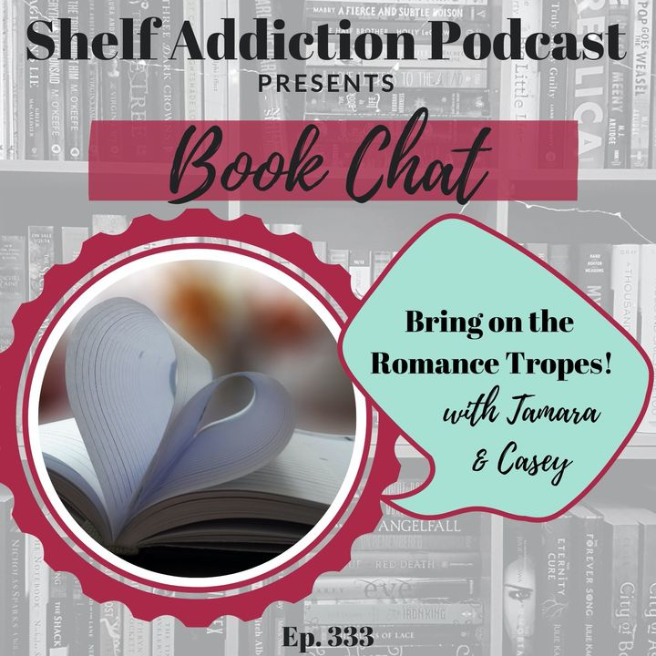 Bring on the Romance Tropes | Book Chat