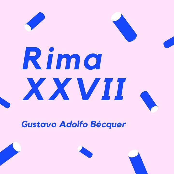 RIMA XXVII - Un poema de Gustavo Adolfo Bécquer