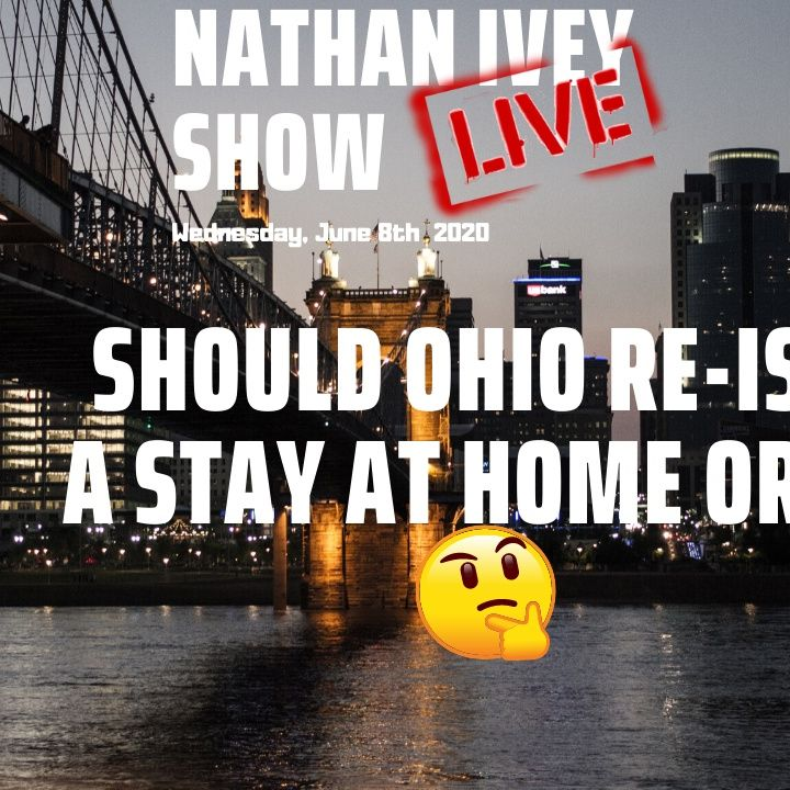 07/08/2020 | Should Ohio ReIssue A Stay At Home Order? Guests: Charmaaine Mcguffey and Dave Zirin