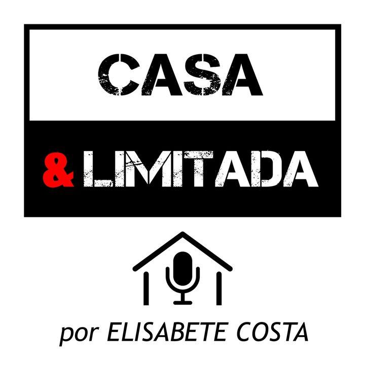 Casa&Lda - Epis. 14