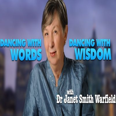 Dancing with Words, Dancing with Wisdom (42) Dr. Patricia Daly-Lipe