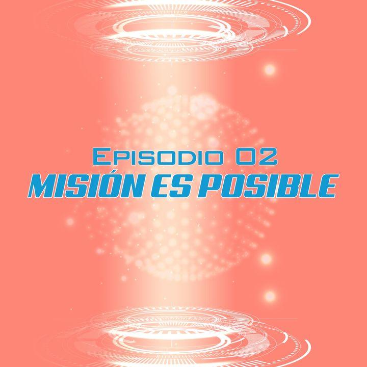 Ep.2 - El Plan...Maestro de la Misión / Jesús Londoño / 15.11.20