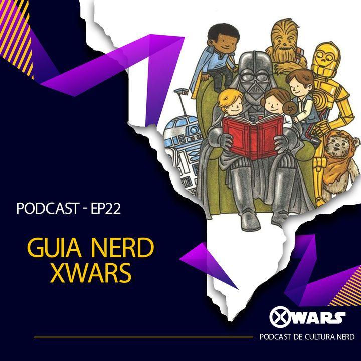 XWARS #22 Guia Nerd Xwars